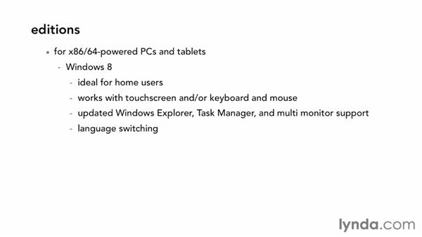 Assessing your hardware and Windows 8 versions: Windows 8 Essential Training