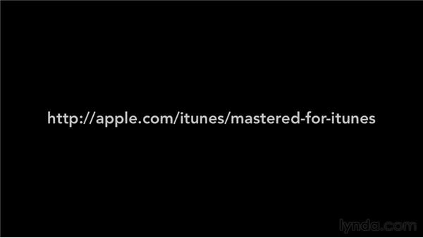 Exploring the Mastered for iTunes tools package: Mastering for iTunes
