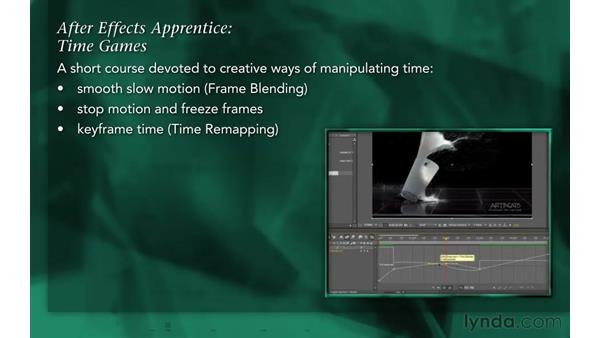 Welcome: After Effects Apprentice 10: Time Games