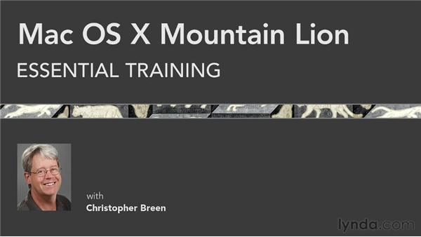 Goodbye: Mac OS X Mountain Lion Essential Training