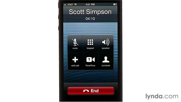 Using the iPhone during a call: iPhone and iPod touch iOS 6 Essential Training