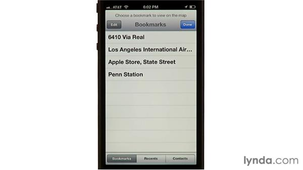 Bookmarking locations: iPhone and iPod touch iOS 6 Essential Training