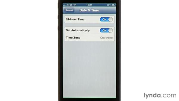 Date & Time settings: iPhone and iPod touch iOS 6 Essential Training