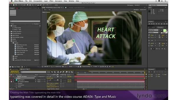 Creating the main title: After Effects Apprentice 16: Creating a Medical Opening Title