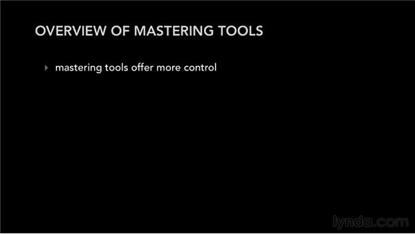 Overview of mastering tools: Audio Mastering Techniques