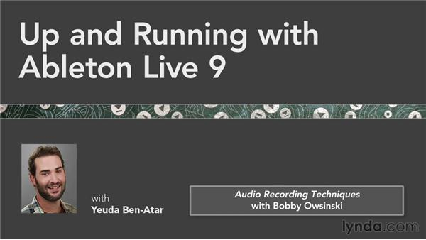 Next steps: Up and Running with Ableton Live 9