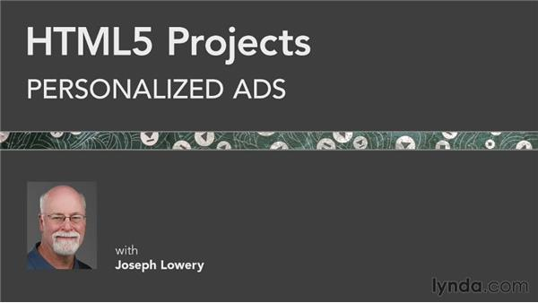 Next steps: HTML5 Projects: Personalized Ads