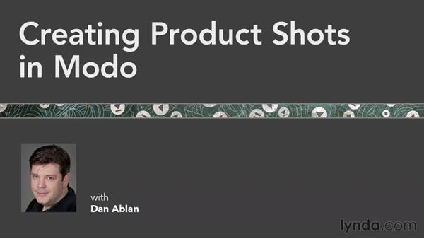 Welcome: Creating Product Shots in MODO