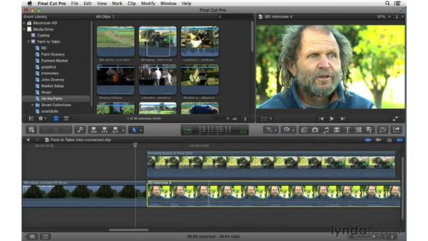 Connecting clips to the primary storyline: Final Cut Pro X 10.0.9 Essential Training