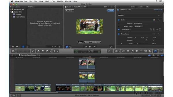 Working with basic motion effects: Transform, Crop, and Distort: Final Cut Pro X 10.0.9 Essential Training