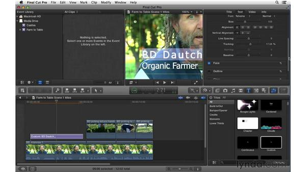 Creating and adjusting titles: Final Cut Pro X 10.0.9 Essential Training