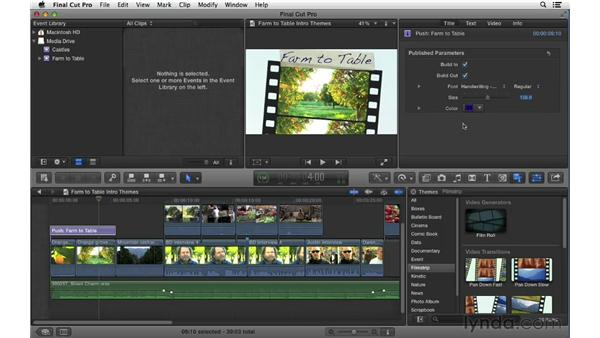 Adding animated themes: Final Cut Pro X 10.0.9 Essential Training