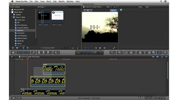 Working with layered Photoshop files: Final Cut Pro X 10.0.9 Essential Training