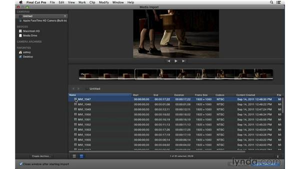 Importing from cards and file-based cameras: Final Cut Pro X 10.0.9 Essential Training