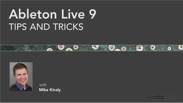 Next steps: Ableton Live 9 Tips and Tricks