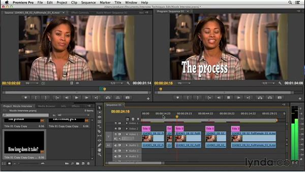 Building a stringout: Foundations of Video: Interviews