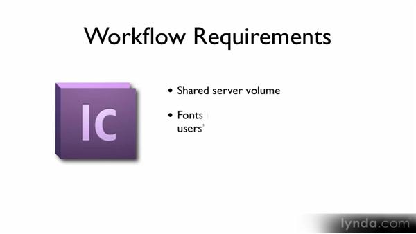 Workflow requirements: Up and Running with InCopy CS5