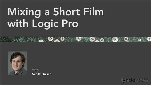 Next steps: Mixing a Short Film with Logic Pro