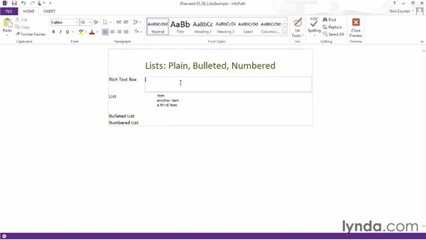 Using bulleted and numbered list controls: InfoPath 2013 Essential Training