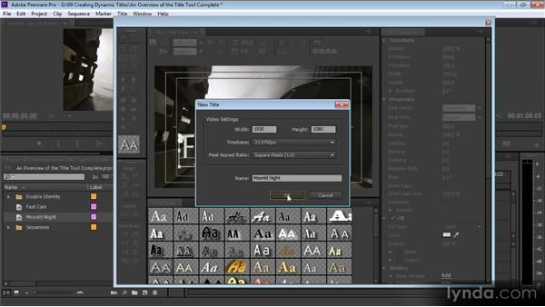 An overview of the Title tool: Up and Running with Premiere Pro CS6
