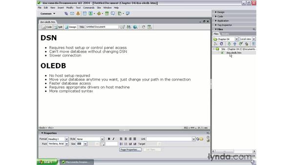 DSN/ODBC vs. DSN-less/OLEDB: Dreamweaver MX 2004 Dynamic Development with ASP