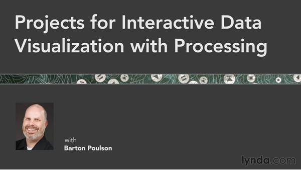 Overview: Projects for Interactive Data Visualization with Processing