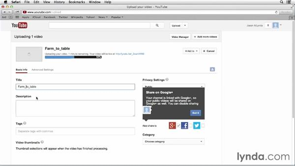 Uploading your first YouTube video: YouTube Essential Training