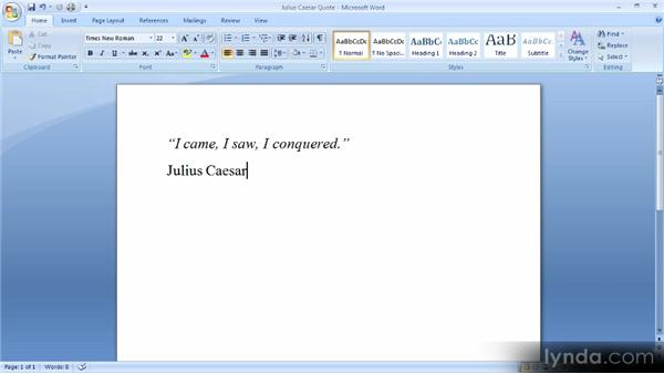 Formatting text as you type: Up and Running with Word 2007