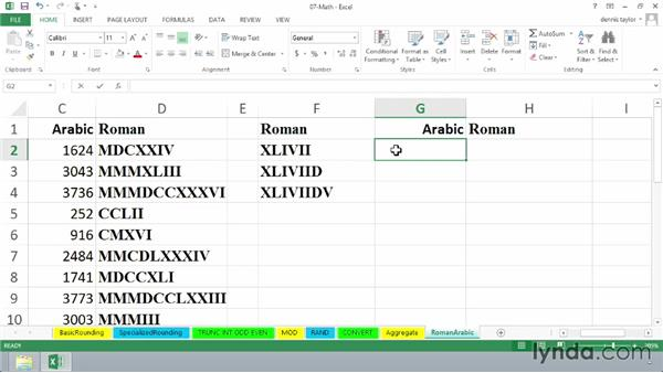 Using the ROMAN and ARABIC functions to display different numeral systems: Excel 2013: Advanced Formulas and Functions