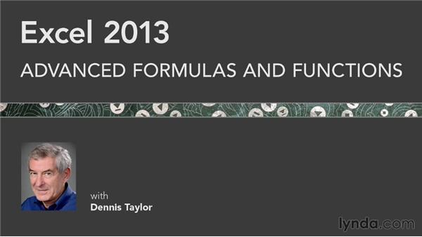Goodbye: Excel 2013: Advanced Formulas and Functions
