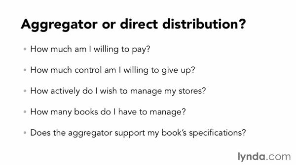 Considerations when selecting an aggregator: Distributing and Marketing Ebooks