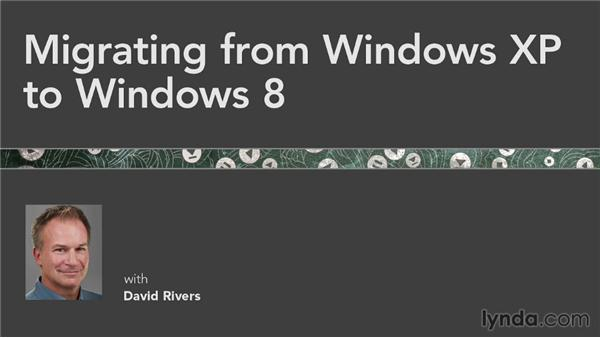 Next steps: Migrating from Windows XP to Windows 8