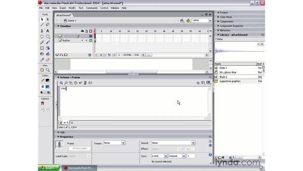attach sound part 2: Flash MX 2004 Audio & Video Integration
