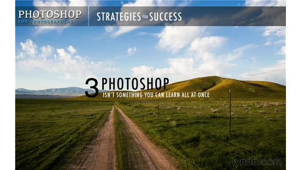Getting the most out of this course: Photoshop CC for Photographers: Fundamentals