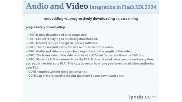 embedding vs. progressively downloading vs. streaming: Flash MX 2004 Audio & Video Integration