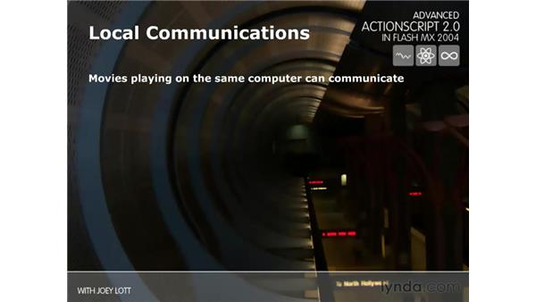 local communications: ActionScript 2.0 Beyond the Basics