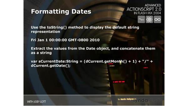 formatting dates: ActionScript 2.0 Beyond the Basics