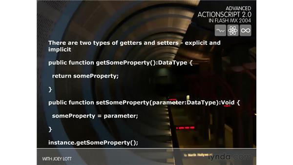 getters/setters: ActionScript 2.0 Beyond the Basics
