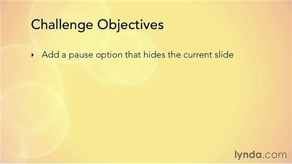 Challenge: Create a pause screen: HTML5 Projects: Creating a Responsive Presentation