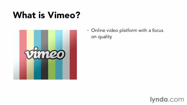 What is Vimeo?: Vimeo Essential Training
