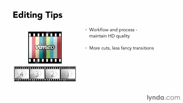 Editing and post-production tips for Vimeo: Vimeo Essential Training