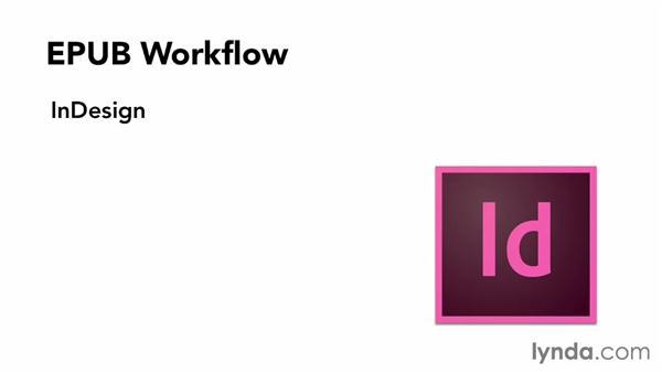 Reflowable EPUB workflow: InDesign CC: Interactive Document Fundamentals (2014)