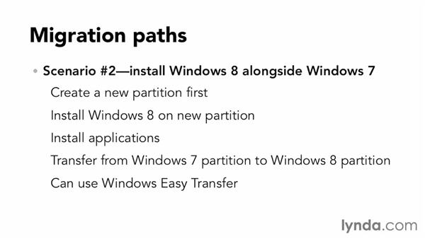 Determining the best migration path for you: Migrating from Windows 7 to Windows 8