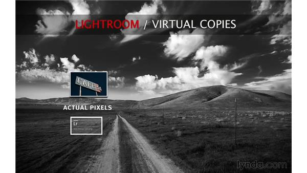 What are virtual copies and why do they matter?: Lightroom 5 Essentials: 03 Develop Module Basics