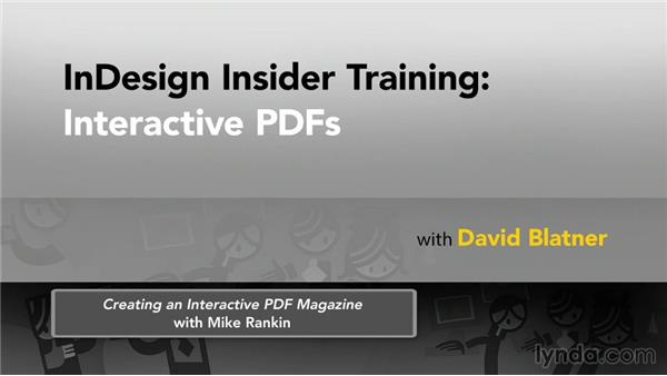 Final thoughts and next steps: InDesign Insider Training: Interactive PDFs
