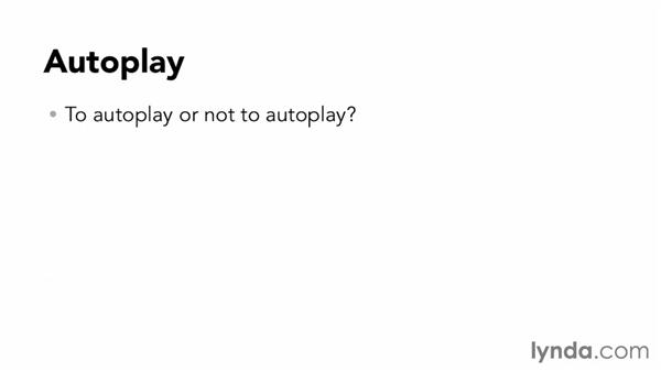 Setting up autoplay: Up and Running with HTML5 Video