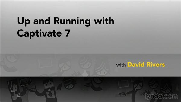 Next steps: Up and Running with Captivate 7