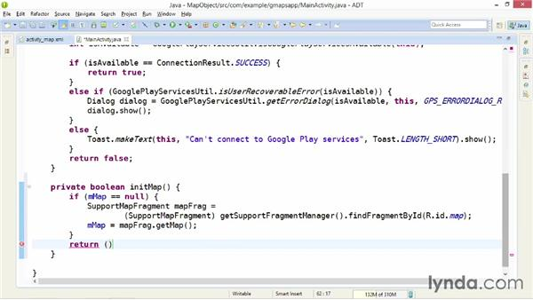 Getting a reference to the map object: Building Mobile Apps with Google Maps Android API v2