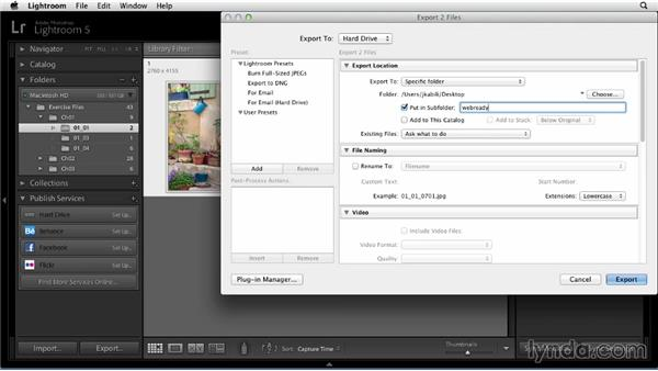 Exporting photos for the web: Sharing Photos Online with Lightroom 5