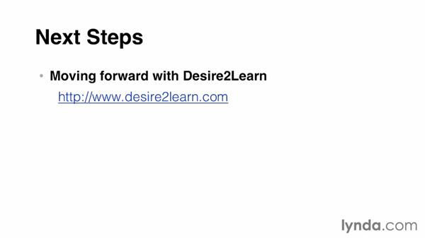Next steps: Up and Running with Desire2Learn